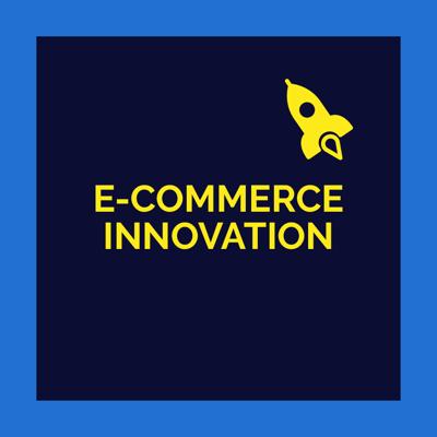 Ecommerce Innovation